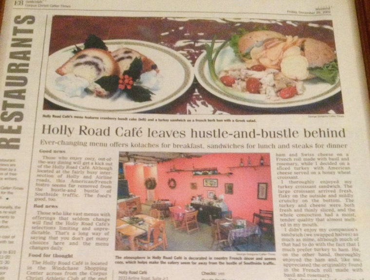 A write up in the Corpus Christi Caller Times about Holly Road Cafe... 2002-2003